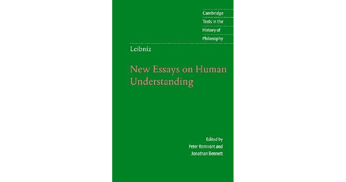 leibniz and new essays Fidelio magaine article , schiller institute—preface to leibniz's new essays on human understanding, and other works, by abrham gotthelf kaestner.