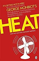 Heat: How We Can Stop the Planet Burning