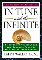 In Tune with the Infinite: The Worldwide Bestseller