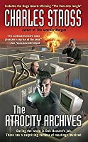 The Atrocity Archives (Laundry Files, #1)
