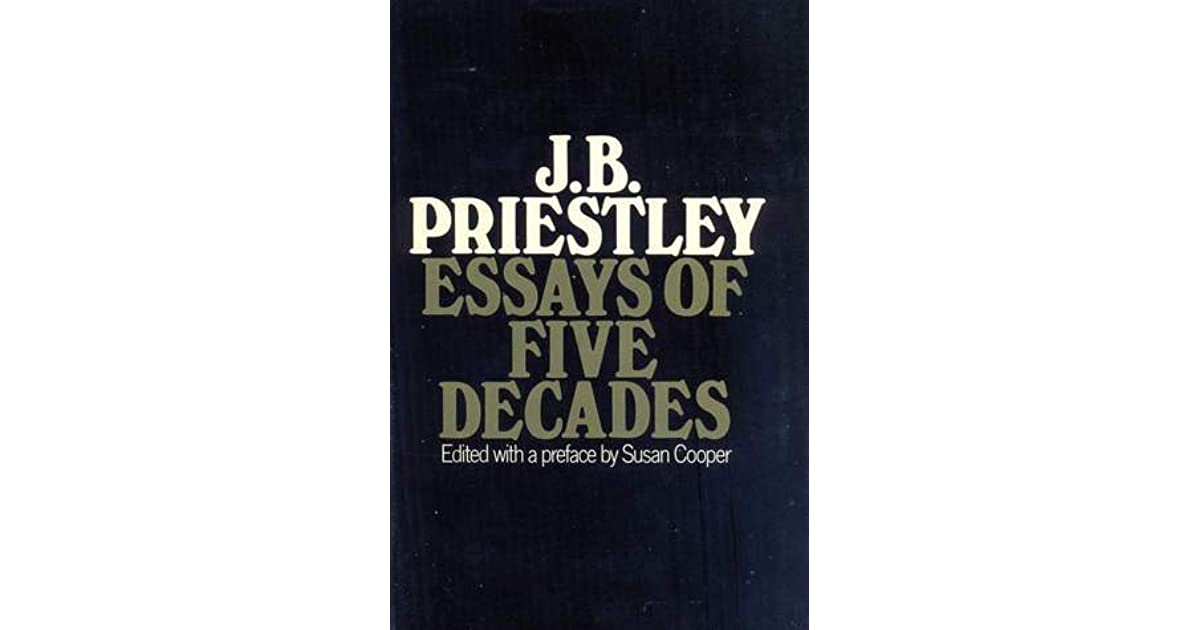 j b priestly the story essay Essays and criticism on j b priestley - critical essays.