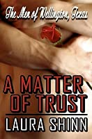 A Matter of Trust: The Men of Wellington, Texas