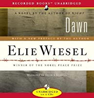 Dawn (The Night Trilogy #2) by Elie Wiesel — Reviews, Discussion ...