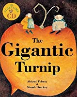 The Gigantic Turnip [With CD]