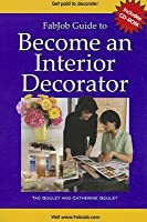 Fab Job Guide To Become An Interior Decorator