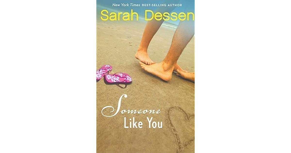 someone like you book report Detailed plot synopsis reviews of someone like you this book is about a teenager named halleyshe is quiet and sweet, with an overbearing mother she drifted away from her mother suddenly her best friend is an out going red head called scarlett who at the beginning of the summer met the love of her life (micheal) unfortunately the day after.