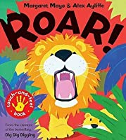 Roar!: Touch-And-Feel Book