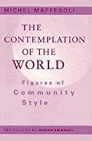 Contemplation Of The World: Figures of Community Style