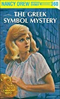 The Greek Symbol Mystery (Nancy Drew, #60)