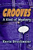 Grooves: A Kind of Mystery