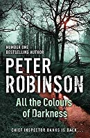 All the Colours of Darkness (Inspector Banks, #18)