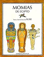 Momias de Egipto = Mummies in Egypt