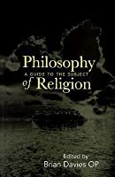 Philosophy of Religion: A Guide to the Subject