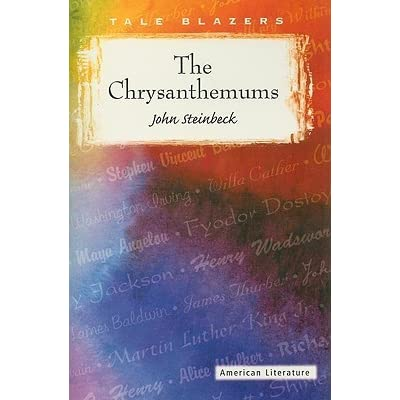 the use of symbolism in the chrysanthemums by john steinback