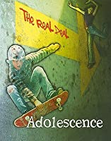 Adolescence (The Real Deal)