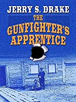 The Gunfighter's Apprentice