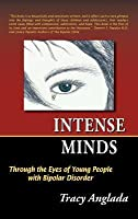 Intense Minds: Through the Eyes of Young People with Bipolar Disorder