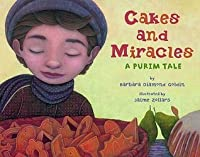 Cakes and Miracles: A Purim Tale