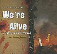 We're Alive: A Story of Survival: The Second Season