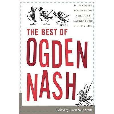 biography of ogden nash Learn about ogden nash: his birthday, what he did before fame, his family life, fun trivia facts, popularity rankings, and more.