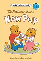 The Berenstain Bears' New Pup (I Can Read Book 1 Series)
