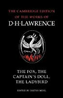 The Fox, the Captain's Doll, the Ladybird