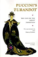 "Puccini's ""Turandot"": The End of the Great Tradition"