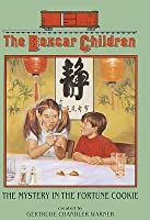 The Mystery in the Fortune Cookie (The Boxcar Children Series #96)