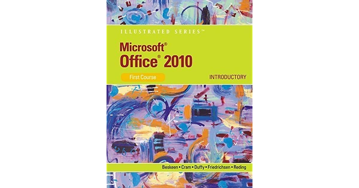 microsoft office 2010 illustrated  introductory  first