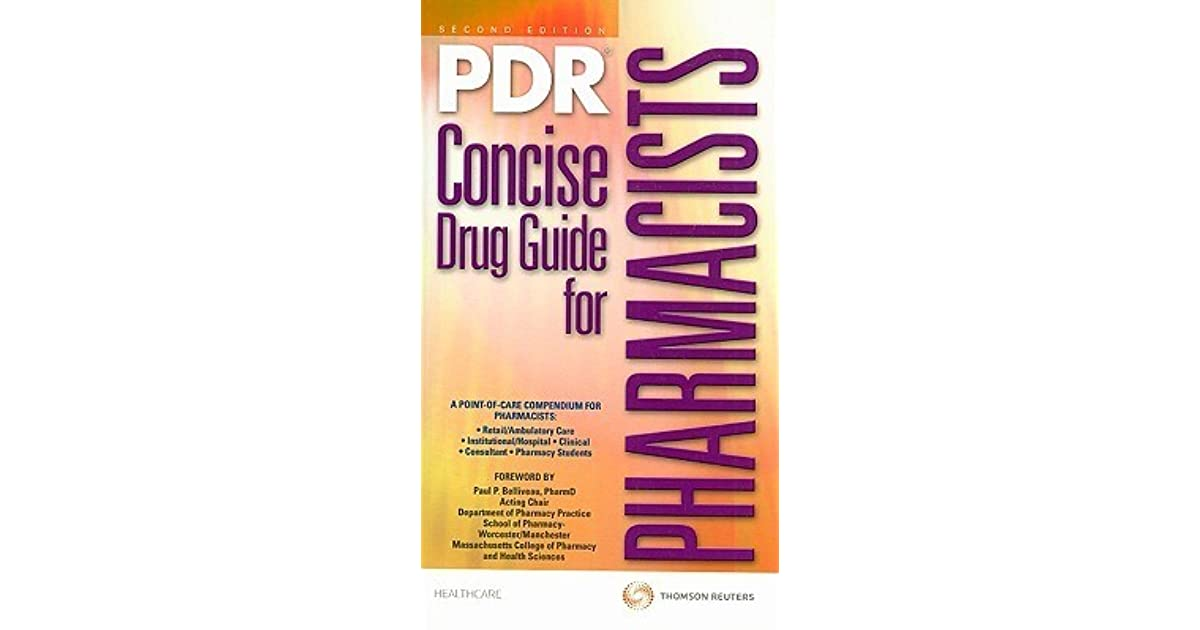 PDR Concise Drug Guide For Pharmacists By Physicians Desk