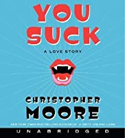 You Suck: A Love Story (Vampire Trilogy #2)