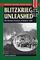 Blitzkrieg Unleashed: The German Invasion of Poland, 1939