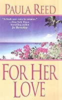 For Her Love (Captain Trilogy, #2)