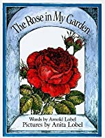 Wonderful The Rose In My Garden By Arnold Lobel  Reviews Discussion  With Excellent The Rose In My Garden With Breathtaking The Garden Productions Also Dog Garden Toys In Addition Petrol Garden Blowers And Florence Gardens As Well As Suffolk Garden Show Additionally Kids Garden Activities From Goodreadscom With   Excellent The Rose In My Garden By Arnold Lobel  Reviews Discussion  With Breathtaking The Rose In My Garden And Wonderful The Garden Productions Also Dog Garden Toys In Addition Petrol Garden Blowers From Goodreadscom