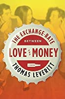 The Exchange-Rate Between Love and Money: A Novel