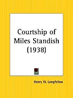 Courtship of Miles Standish