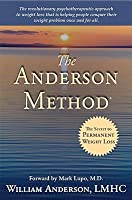 The Anderson Method - The Secret to Permanent Weight Loss