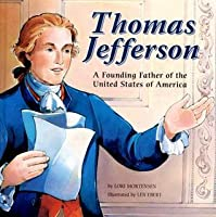 Thomas Jefferson: A Founding Father of the United States of America