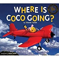 Where Is Coco Going?. by Sloane Tanen
