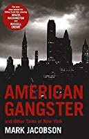 American Gangster: and Other Tales of New York