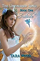 Initiate: The Unfinished Song, Book One