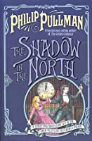 The Shadow in the North (Sally Lockhart Quartet)