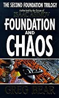 Foundation and Chaos (Second Foundation Trilogy #2)