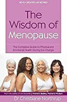The Wisdom of Menopause: The Complete Guide to Women's Health