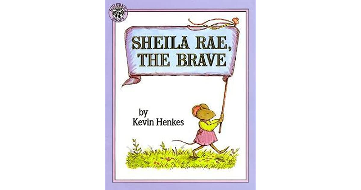 Sheila Rae, the Brave: A Close Reading