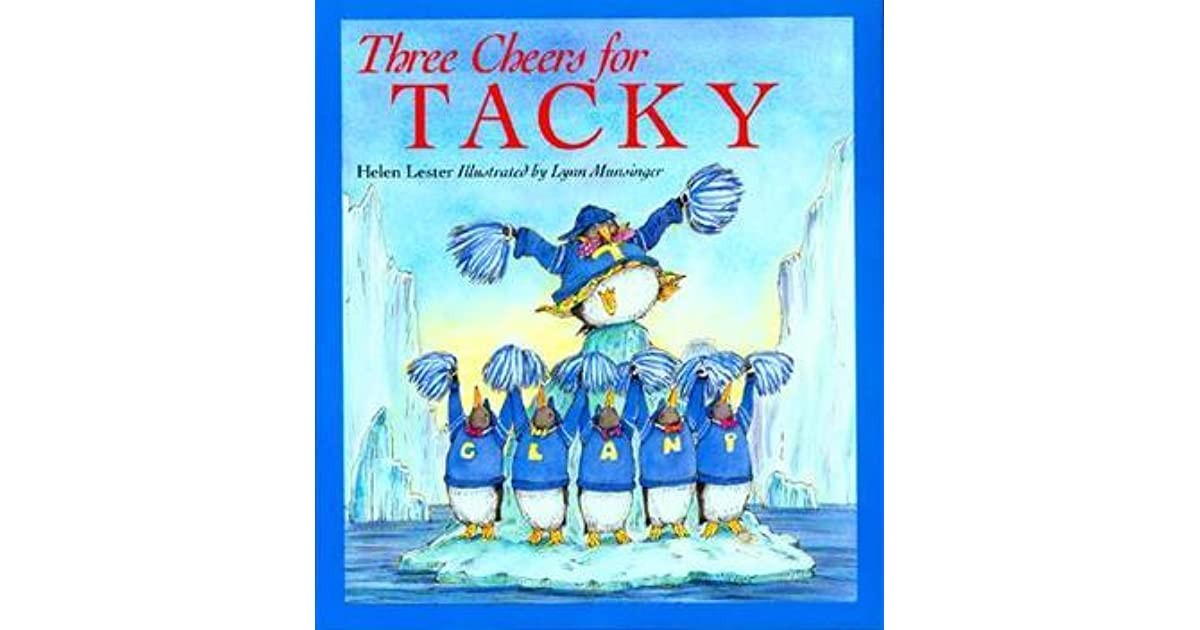 Tacky The Penguin Book Cover : Three cheers for tacky by helen lester — reviews