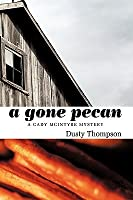 A Gone Pecan