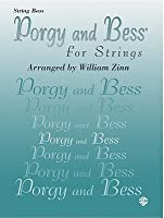 Porgy and Bess for Strings: String Bass