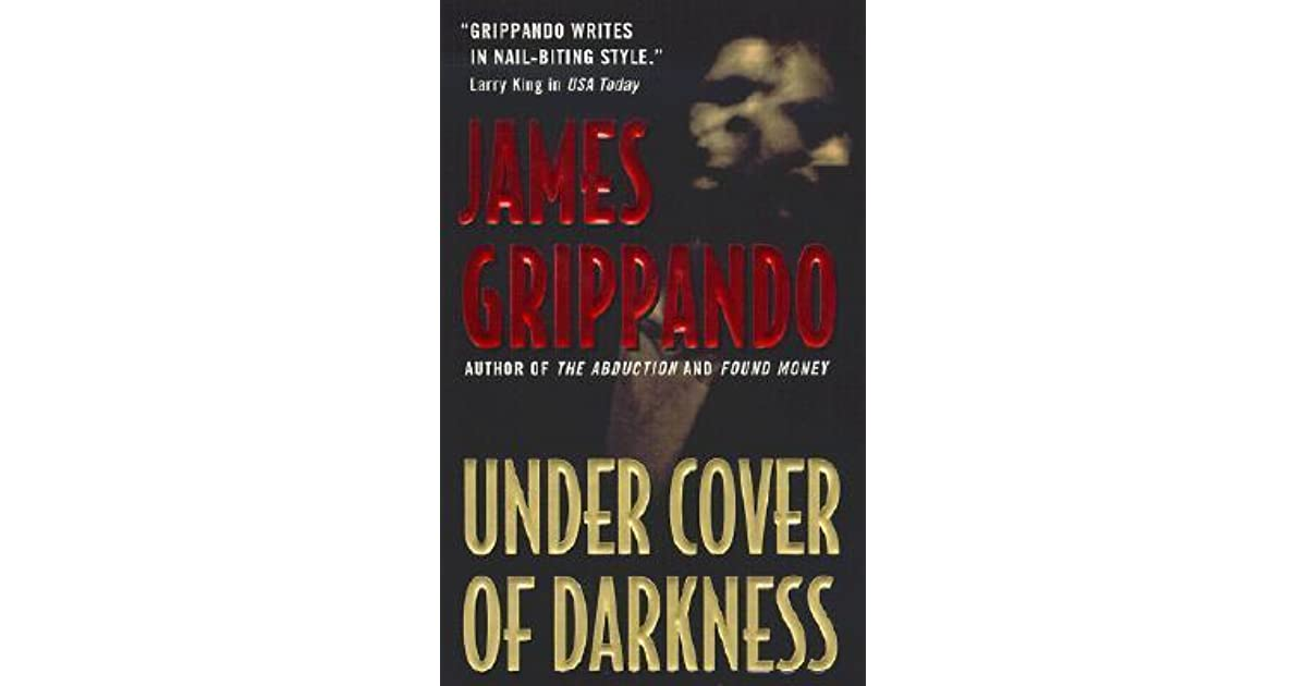 under cover of darkness by james grippando reviews discussion bookclubs lists. Black Bedroom Furniture Sets. Home Design Ideas