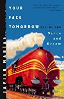Your Face Tomorrow - Dance and Dream V 2 (New Directions Paperbook)